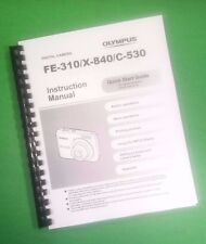 LASER 8.5X11 Olympus FE-310 X-840 C-530 Camera 68 Page Owners Manual Guide