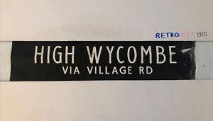 "High Wycombe Village Road - London Linen Bus Destination Blind 7April 2 31"""