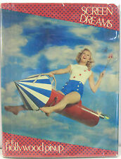 Screen Dreams: The Hollywood Pinup - 1982 Photo Illustrated of Pin-up Stars