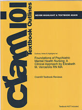 Outlines and Highlights for Foundations of Psychiatric Mental Health Nursing...