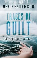 An Evie Blackwell Cold Case: Traces of Guilt 1 by Dee Henderson (2016,...