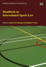 Handbook on International Sports Law by James A. R. Nafziger: Used