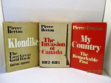 Pierre Berton, The Invasion of Canada, Klondike & My Country Lot of 3 Hardcovers