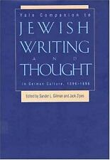 Yale Companion to Jewish Writing and Thought in German Culture, 1096-1996 by