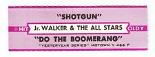 Juke Box Strip JR. WALKER & THE ALL STARS - Shotgun / Do the Boomerang