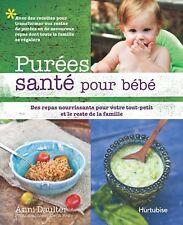 Purées santé pour bébé (French) - Livre - Santé - FREE SHIPPING