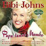 Johns, Bibi  - Papa tanzt Mambo - 50 große Erfolge CD *NEU*OVP*