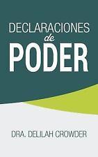 Declaraciones de Poder by Delilah Crowder (2015, Paperback)