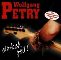 Wolfgang Petry Einfach geil! (1998) [CD]