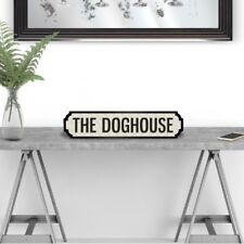 The Doghouse - Vintage Road Sign / Street Sign - Perfect For Home or Man Cave