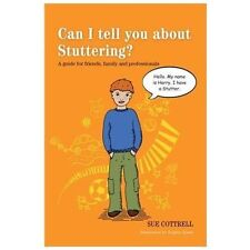 Can I tell you about Stuttering?: A guide for friends, family and-ExLibrary