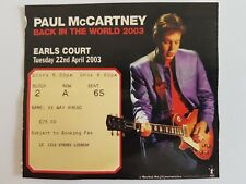 """Paul McCartney """"BACK IN THE WORLD LONDON EARLS COURT 22ND APRIL used Ticket 2003"""