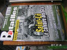 1µ? Revue Batailles du XXe Siecles  n°51 Poche de Dunkerque Saint-Lô 1944 U-boot