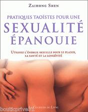 Livre Pratiques Taoistes Pour Une Sexualité Epanouie