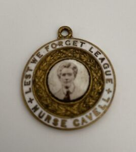 """EDITH CAVELL -"""""""" Charm """""""" with her image & """"Least Forget League * Nurse CAVEL*"""