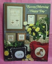Stony Creek Collection ~  Cross Stitch Book # 34 - Sunny Morning...Happy Day