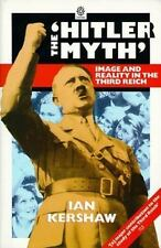 "The ""Hitler Myth"": Image and Reality in the Third Reich (Oxford Paperbacks)"