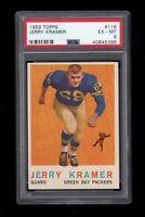 1959 Topps FB Card #116 Jerry Kramer Green Bay Packers ROOKIE PSA EX-MT 6 !!!