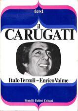 7A4DKIQMCE IL CARUGATI - ITALO TERZOLI / ENRICO VAIME - FABBRI EDITORI 6038