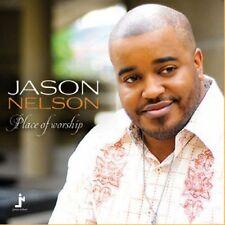 Jason Nelson - Place of Worship [New CD]