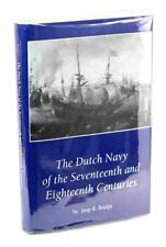 The Dutch Navy of the Seventeenth and Eighteenth Centuries J R Bruijn HC w/DJ