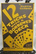 12 Tricks with a Borrowed Deck by Gardner Martin