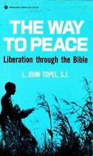 The Way to Peace: Liberation Through the Bible