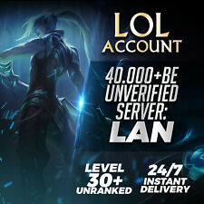 League of Legends Account LAN LOL Smurf 40000 BE IP Unranked Level 30 PC