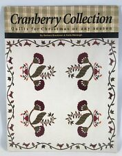 Cranberry Collection Quilts for Christmas or Any Season Brackman and Menaugh
