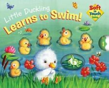 Soft to Touch Tales Little Duckling Learns to Swim by Lake Press (Hardback 2016)