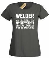 Womens Caution WELDER T-Shirt funny welders gift ladies top gift