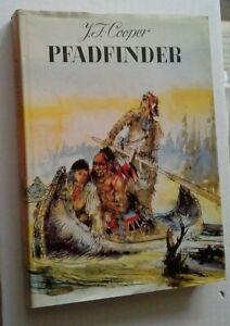 J. F. Cooper - Pfadfinder - Verlag Neues Leben Berlin 1972  5. Auflage