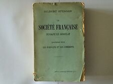 LA SOCIETE FRANCAISE PENDANT LE CONSULAT 1905 STENGER ECRIVAINS COMEDIENS