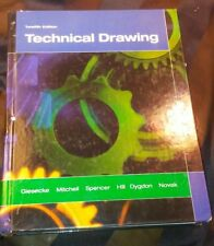 Technical Drawing Twelfth Edition HC Prentice Hall by Giesecke Mitchell Spencer