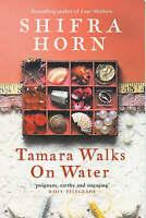 Tamara Walks On Water, Horn, Shifra, Very Good Book