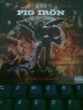 Pig Iron/Cd/2007/The Paths Of Glory Lead But To The Grave.