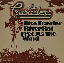 "The Crusaders - FREE AS THE WIND / Nite Crawler / RIVER RAT 7 "" Single (G 742)"