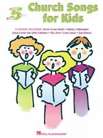 Church Songs for Kids Five-Finger Piano Five Finger Piano Songbook 000310613