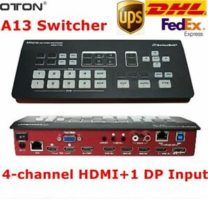 DHL OTON A13 Switcher Multi Stand 4-Channel HDMI+1 DP input SDI DVD Output Video