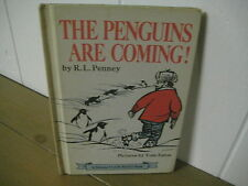 The Penguins are Coming!  Penny/ Eaton/ hardback. early reader/ 1969/ science