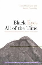 Black Eyes All of the Time: Intimate Violence, Aboriginal Women, and the Justice