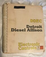 DDEC Detroit Diesel Electronic Control Manual. (1985) Detroit Original Manual.