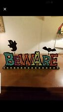 Beware Halloween decor Please go to my page and see other items that I have list
