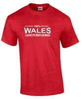 100% Wales Six Nations 2019 Grand Slam Winners Rugby T-Shirt