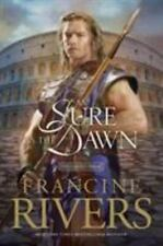 As Sure as the Dawn (Mark of the Lion #3) Rivers, Francine Paperback
