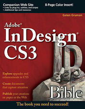 USED (GD) Adobe InDesign CS3 Bible by Galen Gruman