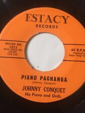 "RARE LATIN BOOGALOO 45/ JOHNNY CONQUET ""PIANO PACHANGA""   HEAR!"