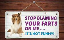 """187Hs Collie Stop Blaming Your Farts On Me 5""""x10"""" Aluminum Hanging Novelty Sign"""