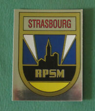 N°308 BADGE ECUSSON WAPPEN STRASBOURG RPSM PANINI FOOTBALL 84 1983-1984