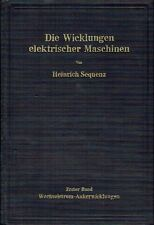 Sequenz Die Wicklungen elektrischer Maschinen Band 1 Ankerwicklungen 1950